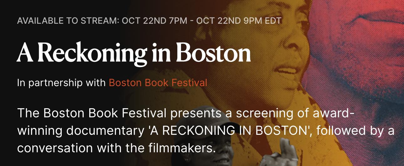 """""""A Reckoning in Boston"""" - Free Film Screening @ Virtual Streming"""
